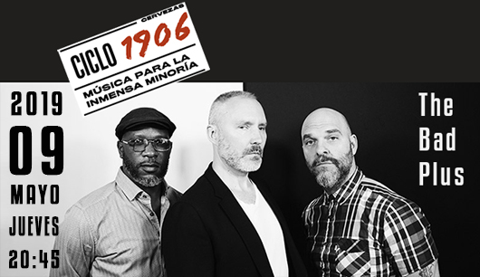 09 de mayo bad plus