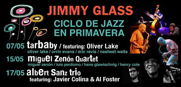 cartel I ciclo jazz primavera jimmy glass