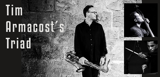 8 feb Tim Armacost_jimmy glass jazz