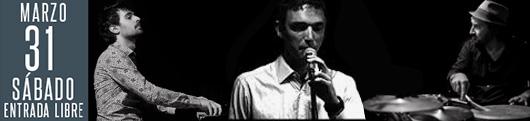 31 marzo Mateo Rived trio