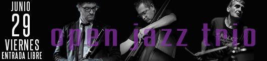 29 junio open jazz trio