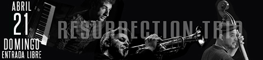 21-abril-Resurrection-Trio-1