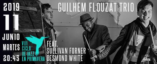 11 jun Guilhem Flouzat Trio en Jimmy Glass