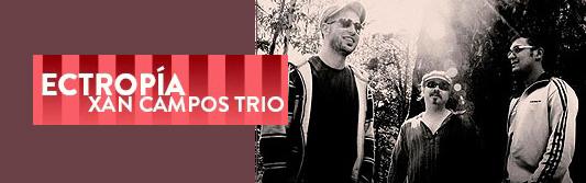 Xan-Campos-trio
