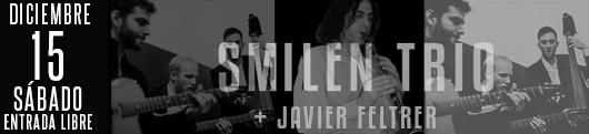15 diciembre smilen trio + feltrer