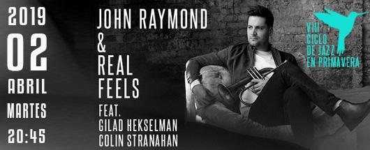 2 de Abril john raymond & real feels